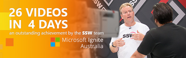 SSW releases 26 videos in 4 days at Ignite 2017