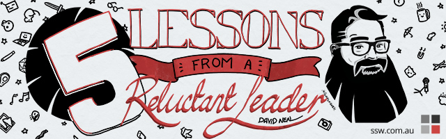 5 lessons in leadership from a reluctant leader, David Neal