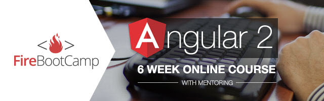 Angular 2 6-week course by FireBootCamp
