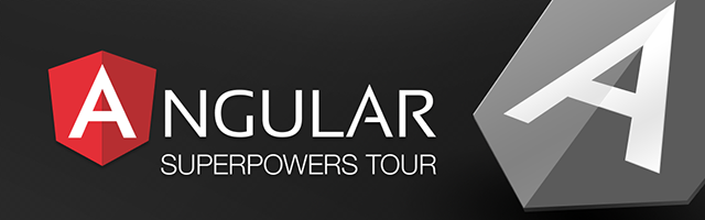 Angular SuperPowers Tour