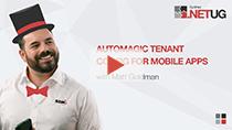 Automagic Tenant Config for Mobile Apps | Matt Goldman