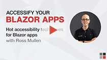 SSW TV - Accessify your Blazor apps - Hot accessibility techniques for Blazor apps