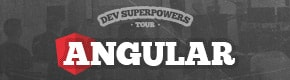 Angular Super Powers
