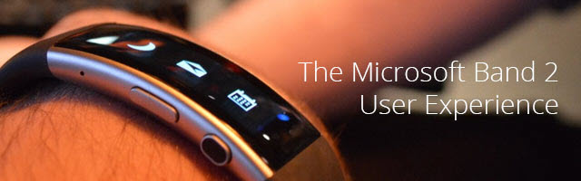 The microsoft band 2 user experience