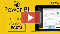 SSW TV - Power BI – Finally I can make decisions based on facts