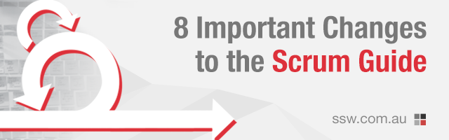 8 Important Changes to The Scrum Guide