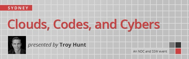 Clouds, Codes, and Cybers - Troy Hunt - March 2019