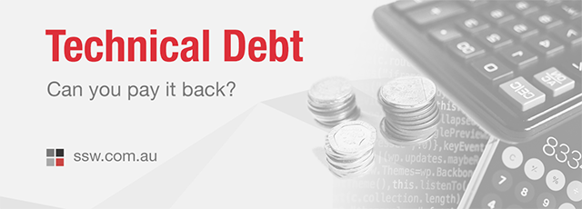 Technical Debt - Can you pay it back?