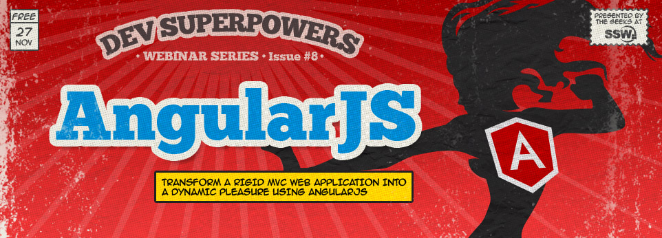 Dev Superpowers Webinar - AngularJS
